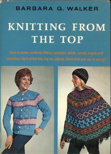 La prima edizione di Knitting from the Top