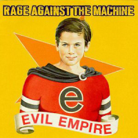 RATM - Evil Empire