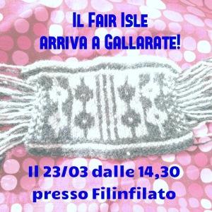 Fair Isle a Gallarate da Filifilato!