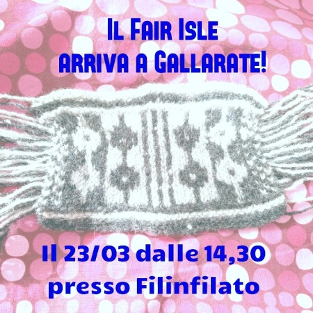 Fair Isle a Gallarate da Filifilato!